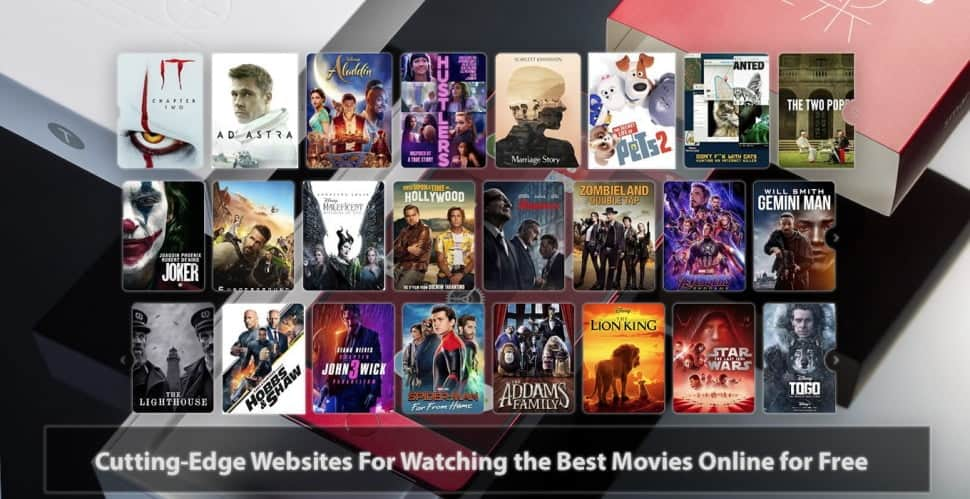 Cutting-Edge Websites For Watching the Best Movies Online for Free